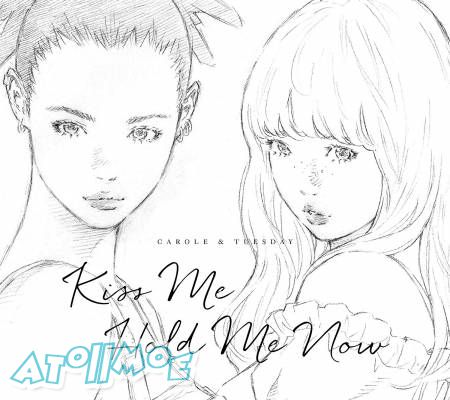 『CAROLE & TUESDAY』OP & ED「Kiss Me/Hold Me Now」